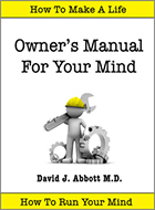 Owner's Manual for Your Mind